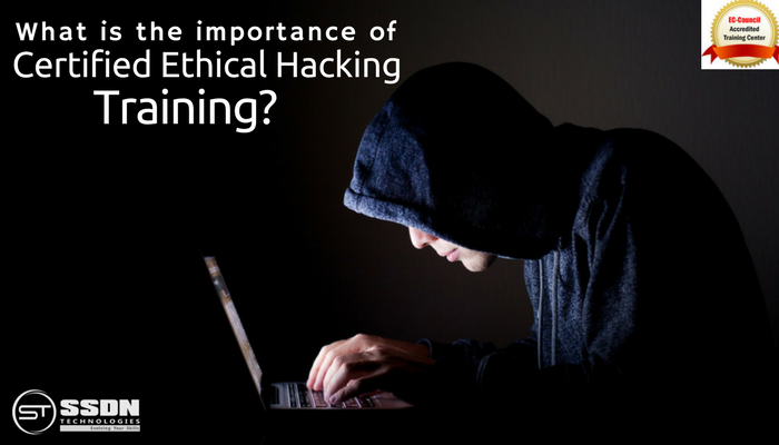 importance of certified ethical hacking training